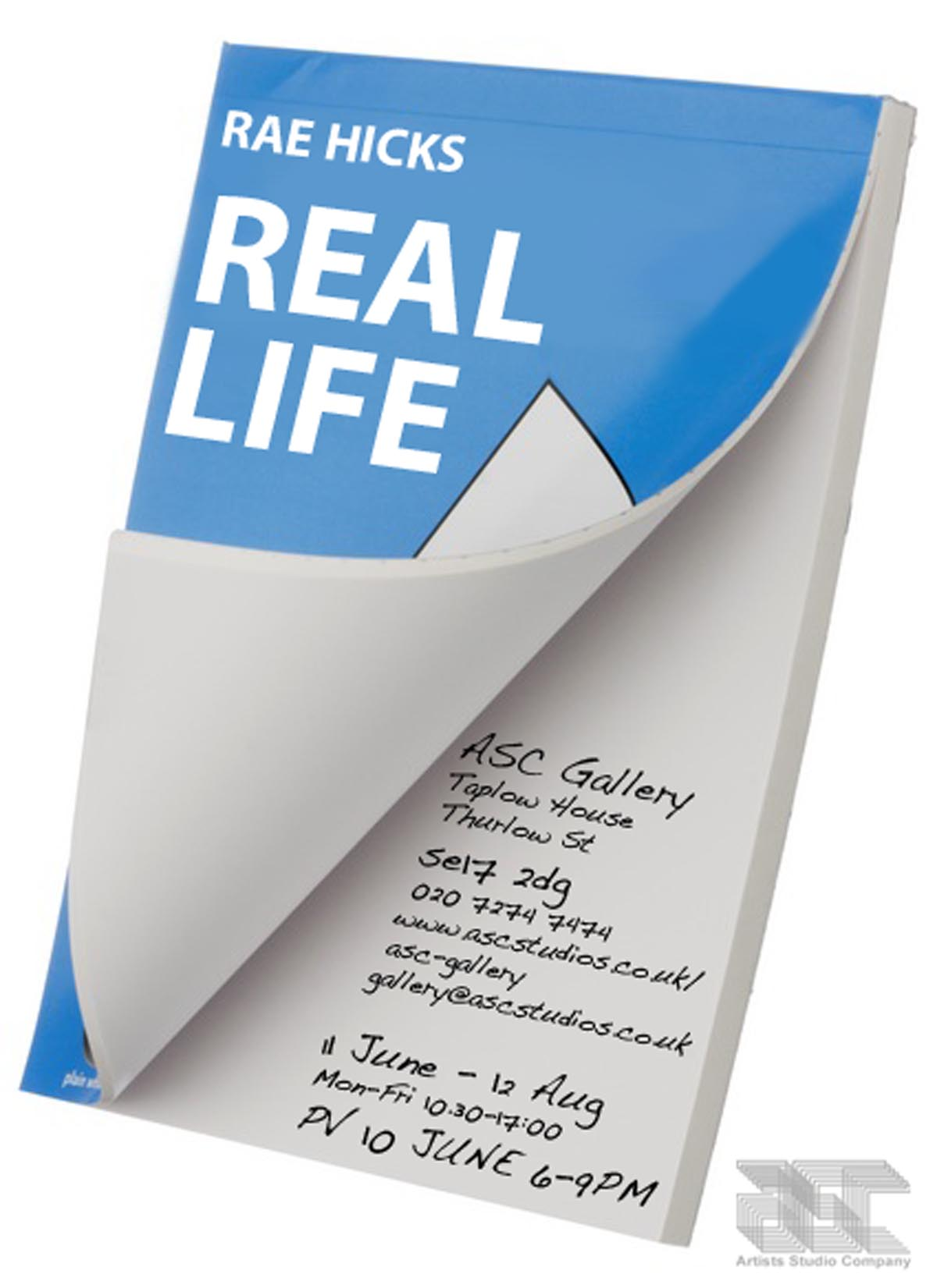 Real Life | Rae Hicks